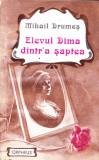 Elevul Dima dintr'a saptea - Mihail Drumes