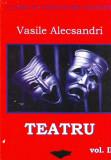 Teatru vol. II - Vasile Alecsandri