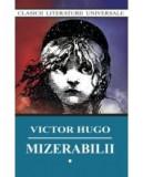 Mizerabilii. Vol I, II, III