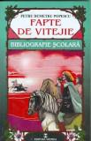 Fapte de vitejie - Petru Demetru Popescu
