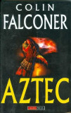 Aztec - Colin Falconer