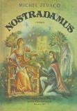 Nostradamus - Michel Zevaco