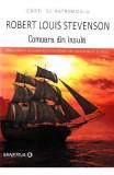 Comoara din insula - Robert Louis Stevenson, Robert Louis Stevenson