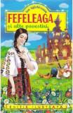Fefeleaga si alte povestiri - Ion Agarbiceanu