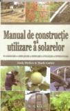 Manual de constructie si utilizare a solarelor - Andy McKee & Mark Gatter