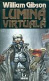 Lumina virtuala - William Gibson
