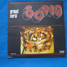 GRUPUL CORAL/ SONG, VINIL, electrecord