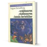 Vrajitoarea/Razbunarea/Insula fericitilor - Augustin Strindberg