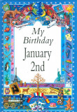 My Birthday January 2nd
