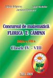 Concursul de matematica FLORICA T. CAMPAN. Clasele IV-VIII
