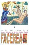 Vechiul Testament in Talcuirea Sfintilor Parinti. FACEREA. Vol. I