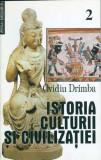 Istoria culturii si civilizatiei (Vol. 2) - Ovidiu Drimba