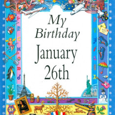 My Birthday January 26th