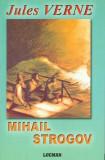 Mihail Strogov - Jules Verne, Jules Verne