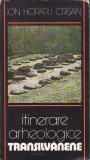 Itinerare arheologice Transilvanene -Ion Horatiu Crisan