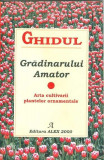 Ghidul gradinarului amator - Bogdan Chircea