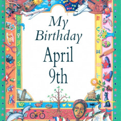 My Birthday April 9th
