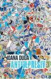 Antidepresiv - Ioana Duda