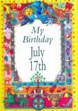 My Birthday July 17th
