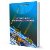 Inceputurile Preistoriei Omenirii. Vol 1 - Valentin Dimitriuc