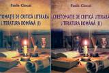 Crestomatie de critica literara. Volul I+II