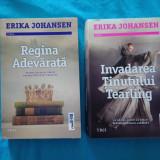 Erika Johansen - Regina adevarata + Invadarea tinutului Tearling (ed.Trei)