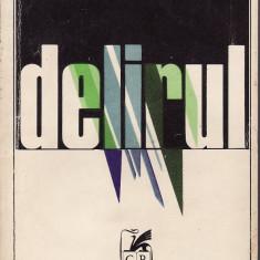 Delirul. vol 1