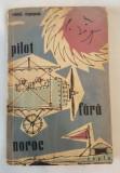 Constantin Argesanu - Pilot fara noroc