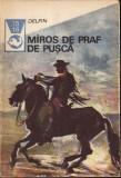 Miros de praf de pusca.Texte din literatura western