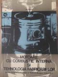 Motoare Cu Combustie Interna Si Tehnologia Fabricarii Lor - Al. Steflea ,416191