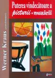 Puterea vindecatoare a picturii si muzicii