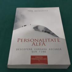 PERSONALITATE ALFA/ PERA NOVACOVICI