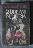 Anița Nandriș-Cudla - 20 de ani în Siberia. Destin bucovinean (Humanitas, 1991)