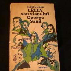 LELIA SAU VIATA LUI GEORGE SAND-ANDRE MAUROIS-TRAD. JOSIF KATZ-532 PG-