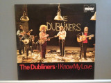 THE DUBLINERS - I KNOW MY LOVE (1976/METRONOME/RFG) - VINIL/Impecabil
