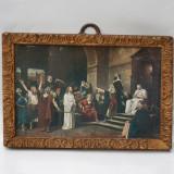 LITOGRAFIE VECHE CU RAMA DE LEMN - ISUS INAINTEA LUI PONTIUS PILAT - TABLOU MIC