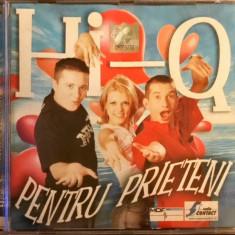 Hi-Q – Pentru Prieteni (1 CD), cat music