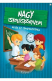 Nagy Iskolaskonyvem (Marea carte despre scoala)