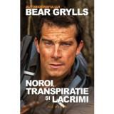 Noroi, transpiratie si lacrimi - autobiografia lui Bear Grylls, nemira