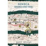 Seneca. Istoria unei vieti