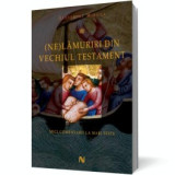 (Ne)Lamuriri din Vechiul Testament vol. 1, nemira