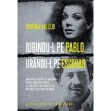 Iubindu-l pe Pablo, urându-l pe Escobar, litera