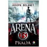 Arena 13. Vol. 2: Prada, corint