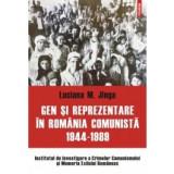 Gen si reprezentare in Romania comunista: 1944-1989, polirom