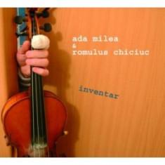 Ada Milea & Romulus Chiciuc - Inventar