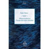 Mircea Ivanescu - Poezia discretiei absolute. Editie revazuta si adaugita, art