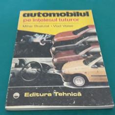 AUTOMOBILUL PE ÎNȚELESUL TUTUROR/ MIHAI STRATULAT/ 1991