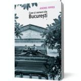 Case şi oameni din Bucureşti (vol. 1), humanitas
