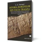 Istoria romanilor din Dacia Traiana, A.D. Xenopol