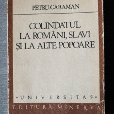 Petru Caraman - Colindatul la români, slavi și la alte popoare